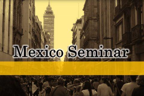 Mexico Seminar